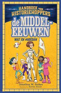 Nieuwe kinderboeken aanraders nr 4: Handboek voor historiehoppers - De middeleeuwen