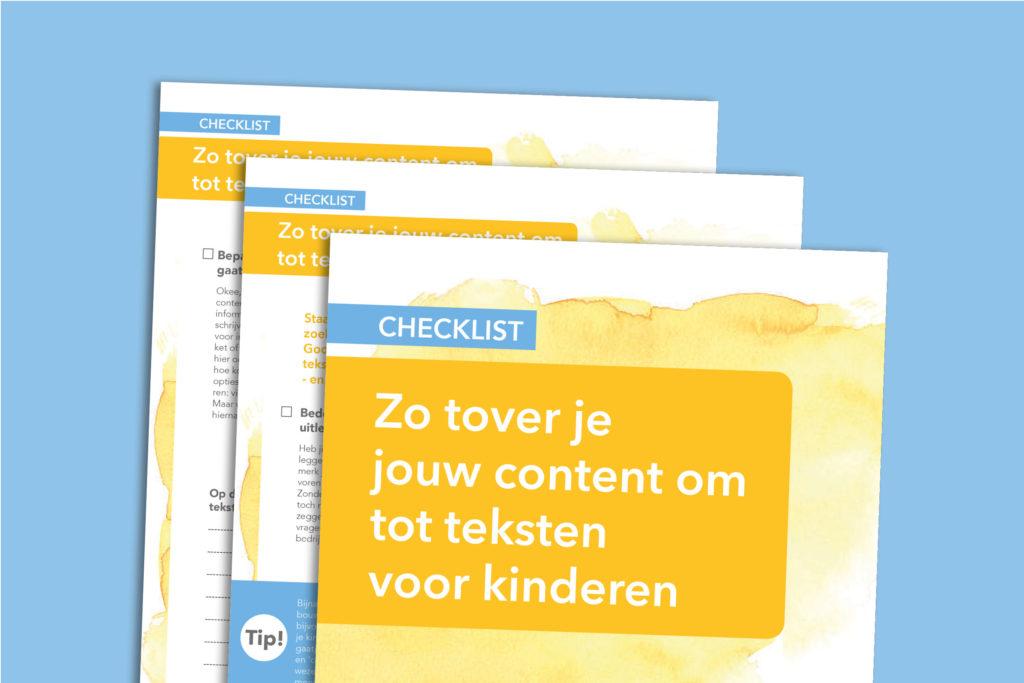 Silke Polhuijs helpt je met deze checklist jouw content om te toveren naar teksten voor kinderen
